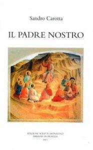 Copertina di 'Padre nostro. (Il)'