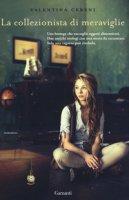 La collezionista di meraviglie - Cebeni Valentina