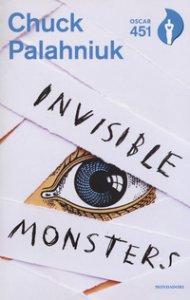 Copertina di 'Invisible monsters. Con Segnalibro'
