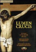 Lumen Crucis - Autori vari