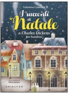 Copertina di 'I racconti di Natale di Dickens per bambini'