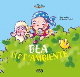 Copertina di 'Bea per l'ambiente'