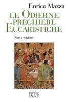 Le odierne preghiere eucaristiche - Enrico Mazza