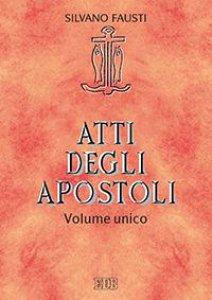 Copertina di 'Atti degli apostoli. Volume unico'