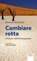 Cambiare rotta - Morandini Simone