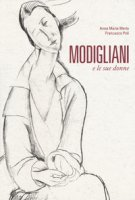 Modigliani e le sue donne - Poli Francesco, Merlo Anna Maria