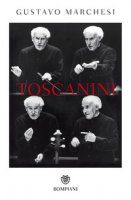 Toscanini - Marchesi Gustavo