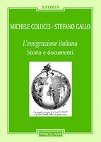 L'emigrazione italiana - Michele Colucci, Stefano Gallo