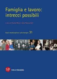 Copertina di 'Famiglia e lavoro: intrecci possibili'