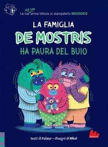 Copertina di 'La famiglia De Mostris ha paura del buio'