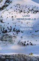 I piccoli maestri - Luigi Meneghello