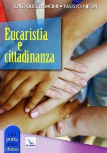Copertina di 'Eucaristia e cittadinanza'