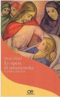 Le opere di misericordia - Sergio Ubbiali