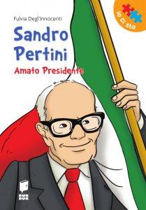 Copertina di 'Sandro Pertini. Amato Presidente.'