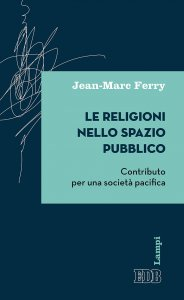 Copertina di 'Le Religioni nello spazio pubblico'