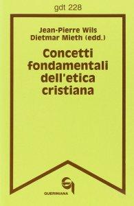 Copertina di 'Concetti fondamentali dell'etica cristiana (gdt 228)'