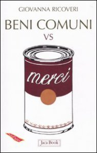 Copertina di 'I beni comuni contro le merci'