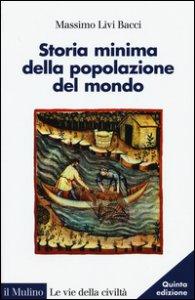 Copertina di 'Storia minima della popolazione del mondo'