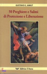 Copertina di '50 Preghiere e Salmi di Protezione e Liberazione'