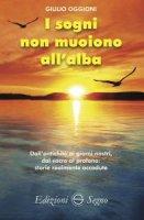 I sogni non muoiono all'alba - Giulio Oggioni