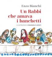 Un Rabbi che amava i banchetti - Enzo Bianchi