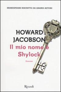 Copertina di 'Il mio nome è Shylock'