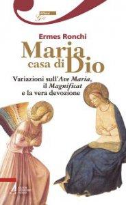 Copertina di 'Maria casa di Dio'
