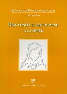 Copertina di 'Dios confía el ser humano a la mujer'
