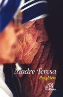 Madre Teresa. Preghiere - Olimpia Cavallo