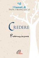 Credere - Francesco Papa