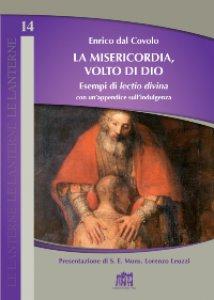 Copertina di 'La misericodia, volto di Dio'