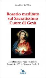 Copertina di 'Rosario meditato sul Sacratissimo Cuore di Gesù'