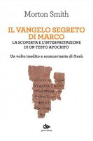 Il Vangelo segreto di Marco - Morton Smith