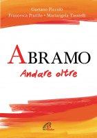 Abramo - Mariangela Tassielli , Gaetano Piccolo , Francesca Pratillo