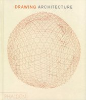 Drawing architecture. Ediz. a colori - Thomas Helen