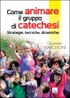 Come animare il gruppo di catechesi