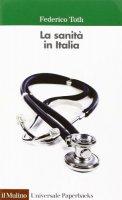 La sanità in Italia - Federico Toth