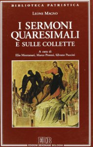 Copertina di 'I sermoni quaresimali e sulle collette'