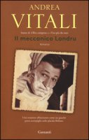Il meccanico Landru - Vitali Andrea