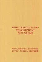 Opera omnia vol. XXVI - Esposizioni sui Salmi [51-85] - Agostino (sant')