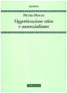 Copertina di 'Oggettivazione etica e assenzialismo'