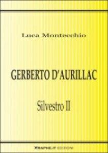 Copertina di 'Gerberto d'Aurillac. Silvestro II'