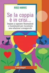 Copertina di 'Se la coppia è in crisi'