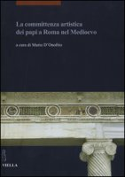 La committenza artistica dei papi a Roma nel Medioevo