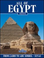 All of Egypt. From Cairo to Abu Simbel and Sinai - Chalaby Abbas