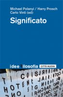 Significato - Michael Polanyi, Harry Prosch