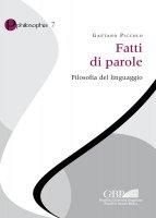 Fatti di parole. Filosofia del linguaggio - Gaetano Piccolo