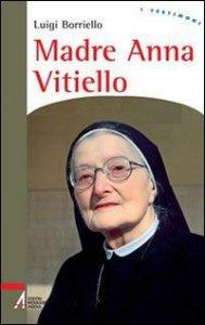 Copertina di 'Madre Anna Vitiello'