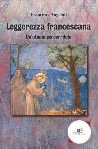 Copertina di 'Leggerezza francescana'