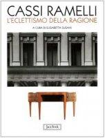 Cassi Ramelli. L'eclettismo della ragione